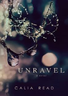 Unravel - Calia Read