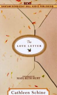 The Love Letter - Cathleen Schine, Mary Beth Hurt