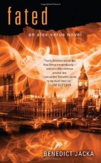 Fated (An Alex Verus Novel) - Benedict Jacka