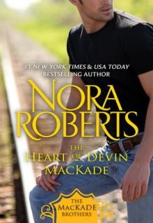 The Heart of Devin MacKade - Nora Roberts