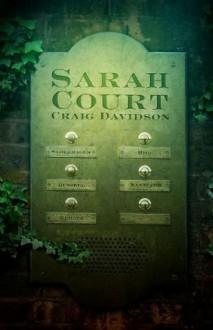Sarah Court - Craig Davidson