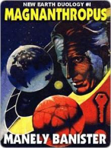 Magnanthropus - Manly Banister