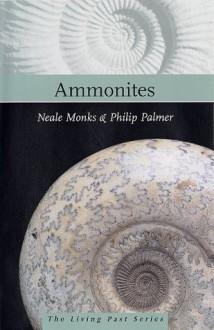 Ammonites - Neale Monks, Philip Palmer