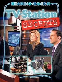 Tv Station Secrets (Reading Rocks!) - Dave Cupp, Cecilia Minden