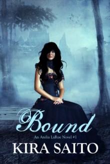Bound - Kira Saito