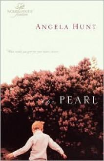 The Pearl - Angela Elwell Hunt