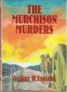 The Murchison Murders - Arthur W. Upfield