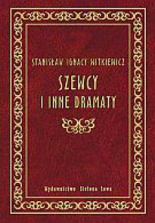 Szewcy i inne dramaty - Stanisław Ignacy Witkiewicz