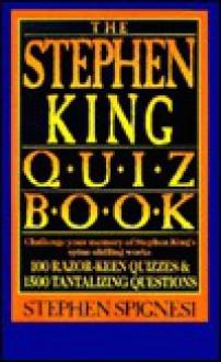 The Stephen King Quiz Book - Stephen J. Spignesi