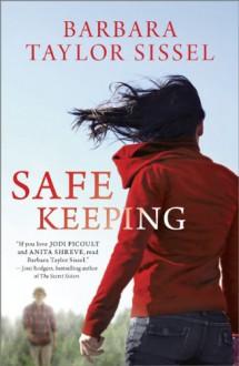 Safe Keeping - Barbara Taylor Sissel