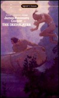 The Deerslayer - James Fenimore Cooper, Allan Nevins