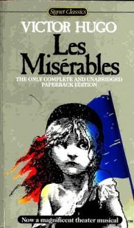 Les Miserables - Victor Hugo, Isabel Florence Hapgood, Manuel Ortiz Braschi