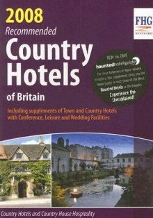 Recommended Country Hotels of Britain - FHG Guides