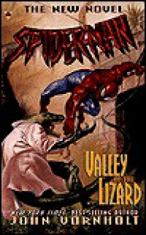 Spider-Man: Valley of the Lizard - John Vornholt