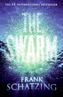 The Swarm - Frank Schätzing, Sally-Ann Spencer