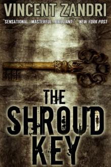 The Shroud Key (A Chase Baker Thriller) - Vincent Zandri