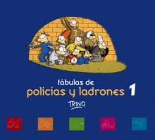 Fabulas de Policias y Ladrones Volumen I - Trino