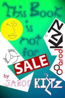 This Book Is Not For Sale Jarod Kintz