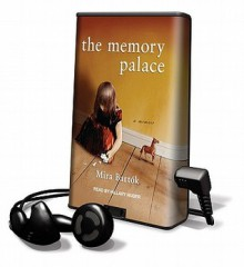 The Memory Palace [With Earbuds] - Mira Bartok, Hillary Huber