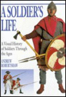 A Soldier's Life - Andrew Robertshaw
