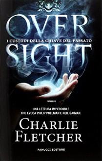 Oversight - Charlie Fletcher