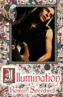 Illumination - Rowan Speedwell