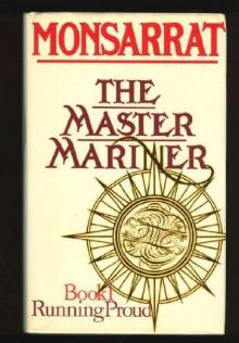 The Master Mariner - Nicholas Monsarrat