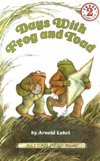 Days with Frog and Toad - Arnold Lobel