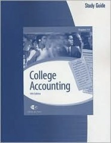 College Accounting (Chapters 1-9): Study Guide & Working Papers - James A. Heintz
