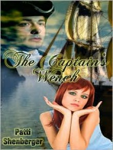 The Captain's Wench - Patti Shenberger