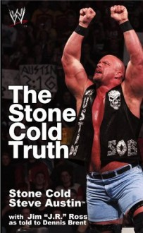 The Stone Cold Truth (WWE) - Steve Austin, Dennis Bryant