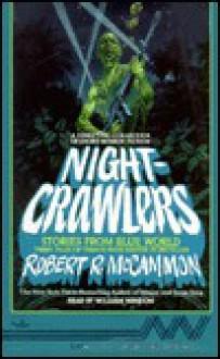 Nightcrawlers Stories from the Blue World - Robert R. McCammon, William Windom