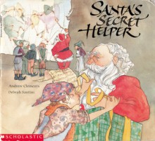 Santa's Secret Helper - Andrew Clements