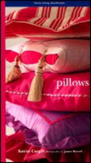 Pillows: Home Living Workbooks - Katrin Cargill