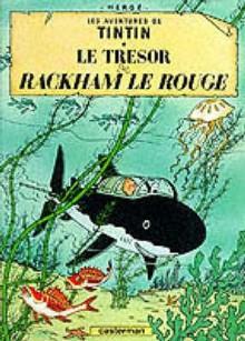 Le Tresor De Rackham Le Rouge (The Adventures Of Tintin) - Hergé