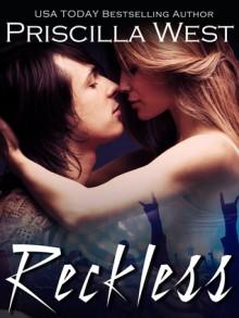 Reckless - Priscilla West