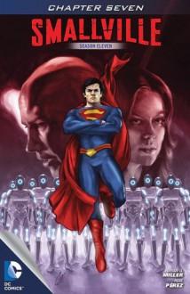 Smallville: Guardian, Part 7 - Bryan Q. Miller, Pere Pérez, Cat Staggs