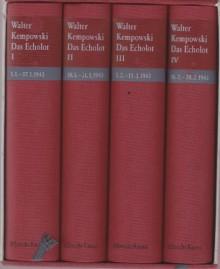 Das Echolot: Ein kollektives Tagebuch, Januar und Februar 1943 - Walter Kempowski