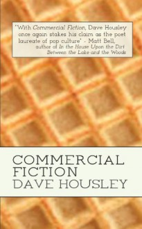 Commercial Fiction - Dave Housley