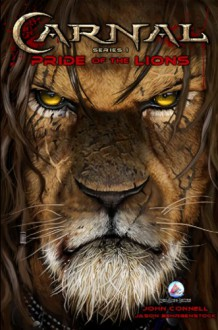 Carnal: Pride of the Lions - John Connell
