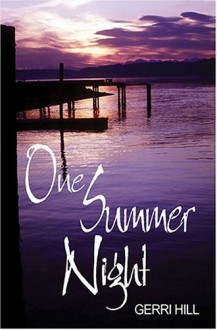 One Summer Night - Gerri Hill