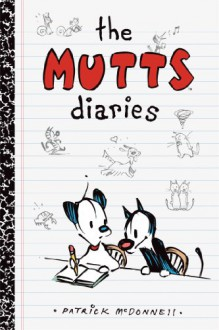 The Mutts Diaries - Patrick McDonnell