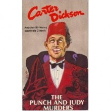 The Punch and Judy Murders - Carter Dickson