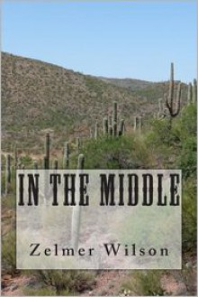 In the Middle - Zelmer Wilson