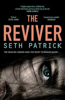 The Reviver - Seth Patrick