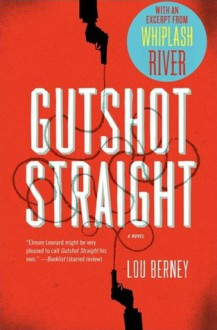 Gutshot Straight with Bonus Excerpt - Lou Berney