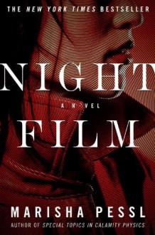 Night Film: A Novel - Marisha Pessl