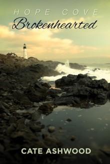 Brokenhearted - Cate Ashwood