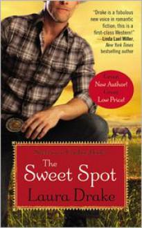 The Sweet Spot - Laura Drake