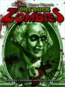 One Buck Zombies - Christopher Hawkins, James Owens, David Dunwoody, Alana I. Capria
